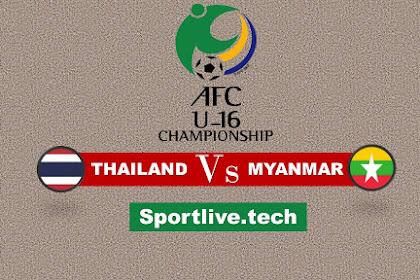 Live Streaming Thailand Vs Myanmar- AFC U-16 Championship qualification 2020