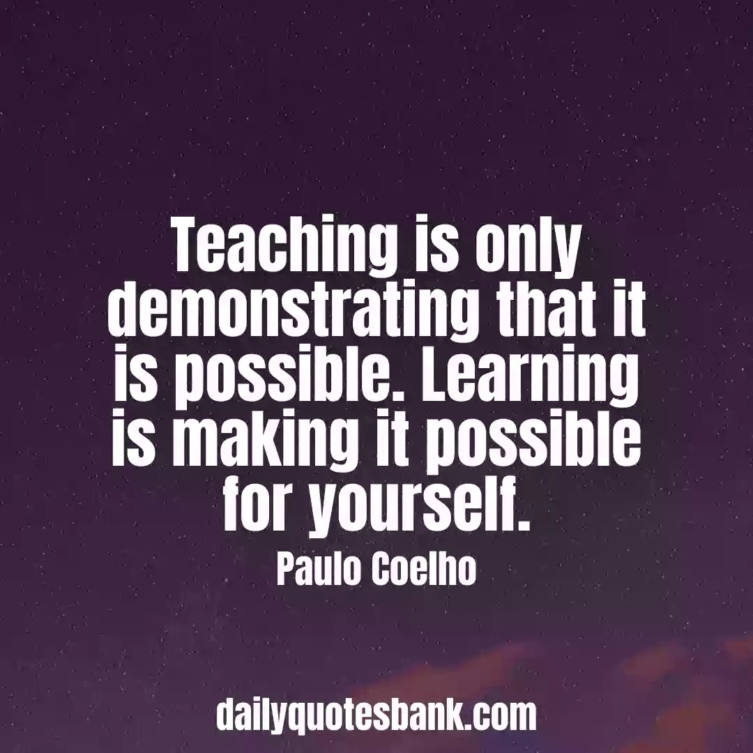 Paulo Coelho Quotes On Wisdom That Will Change Your Life