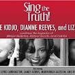 Sing the Truth - Powerhouse Performance ~ Sophie's Parlor Women's Radio Collective