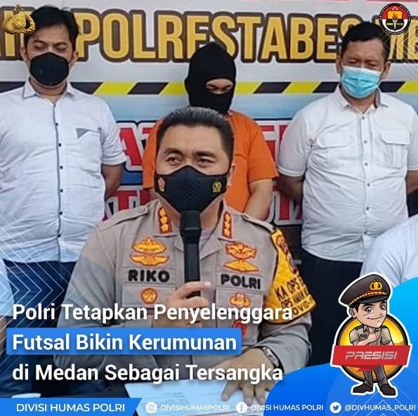 Polri Tetapkan Penyelenggara Futsal Bikin Kerumunan di Medan Sebagai Tersangka