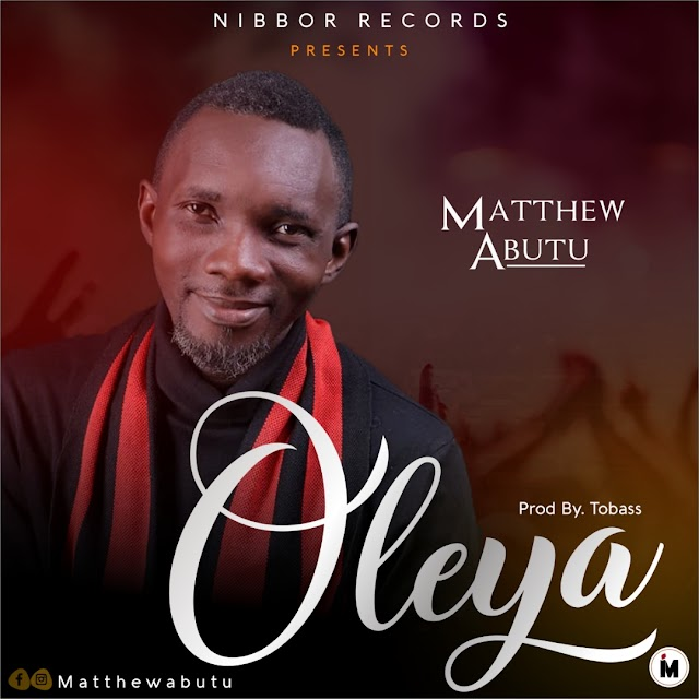 Matthew Abutu Releases Heartfelt Worship Single - 'Oleya' || @iamfreshboii