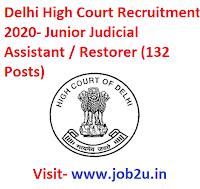 Delhi High Court Recruitment,Junior Judicial Assistant / Restorer