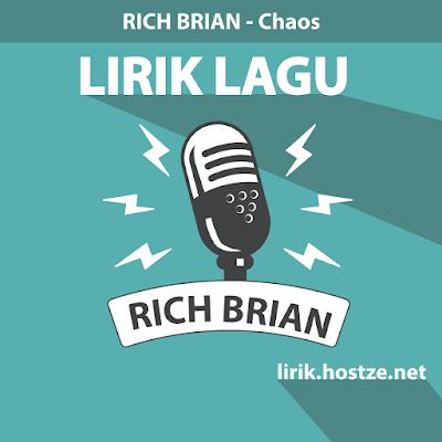 Lirik Lagu Chaos - Rich Brian - Lirik Lagu Barat