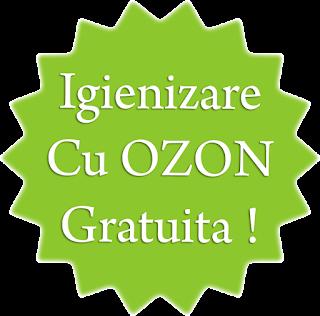 Igienizare Cu OZON Gratuita!