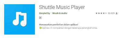 shuttle musik player Aplikasi Player Musik Offline Gratis Terbaik di Android