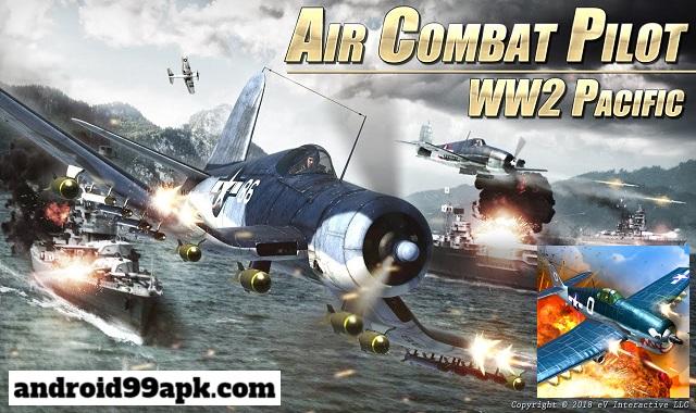لعبة Air Combat Pilot WW2 Pacific v1.9.010 مهكرة كاملة بحجم 205 ميجابايت للأندرويد