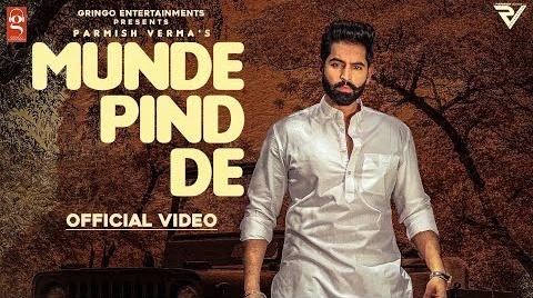 Munde Pind De Lyrics- Parmish Verma