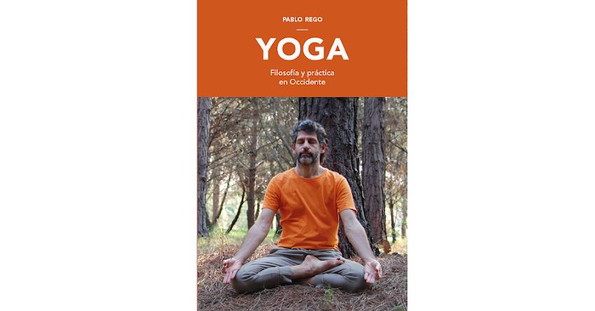 Nuevo libro de Yoga de Pablo Rego.