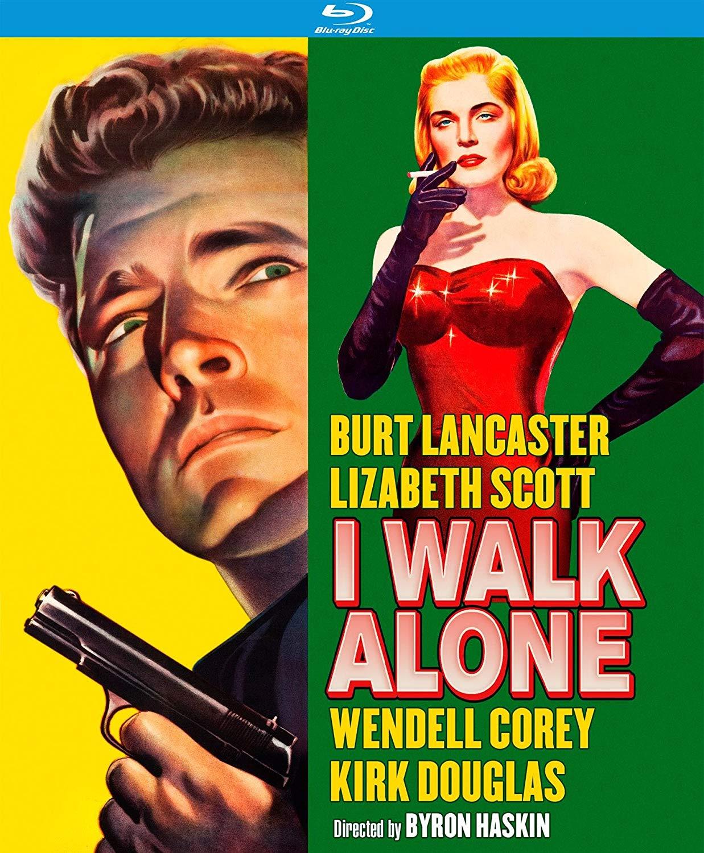 I WALK ALONE: Blu-ray (Paramount, 1947) Kino Lorber
