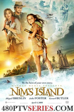 Download Nim's Island (2008) 700MB Full English Movie Download 720p Bluray Free Watch Online Full Movie Download Worldfree4u 9xmovies