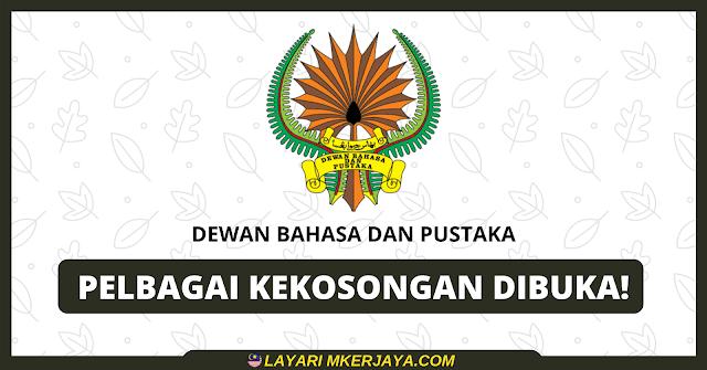 Permohonan Pelbagai Kekosongan Jawatan Dewan Bahasa Dan Pustaka, Kelayakan Minima Pmr!
