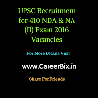 UPSC Recruitment for 410 NDA & NA (II) Exam 2016 Vacancies