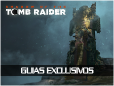 Guias variados sobre Shadow of the Tomb Raider