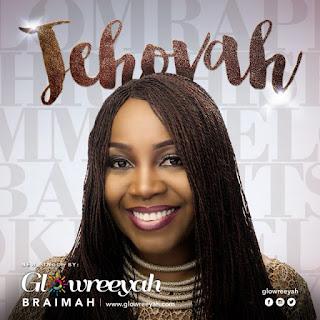 Glowreeyah Braimah, Jehovah