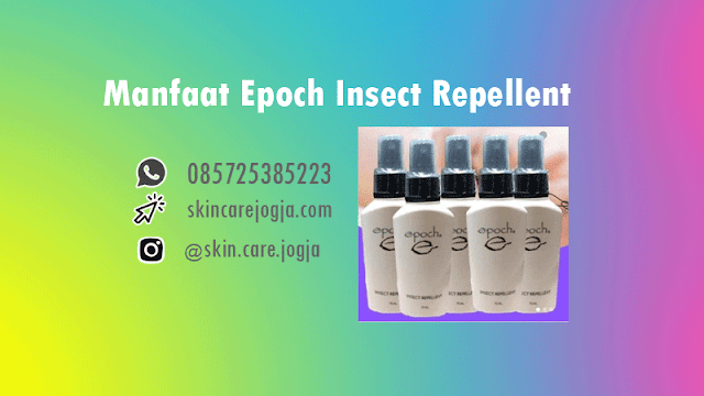 Manfaat Epoch Insect Repellent