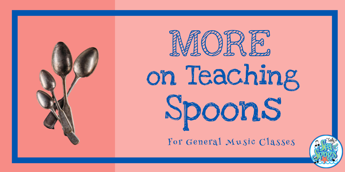 More on Teaching on Spoons