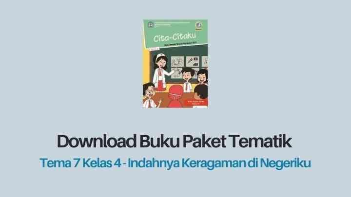 Download Buku Tema 7 Kelas 4 Indahnya Keragaman di Negeriku