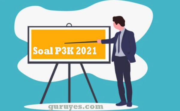 Download Soal Pppk 2021 Terlengkap Situs Guru
