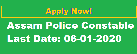 Assam Police Constable Recruitment 2020 Apply Online For 6662 Posts In Armed Unarmed Branch Apply Now!