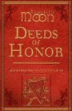Deeds of Honor: Paksenarrion World Chronicles - Elizabeth Moon