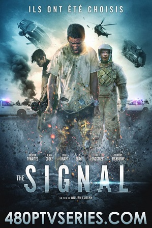 Download The Signal (2014) 850MB Full Hindi Dual Audio Movie Download 720p Bluray Free Watch Online Full Movie Download Worldfree4u 9xmovies