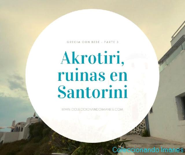 Visitar Akrotiri en Santorini