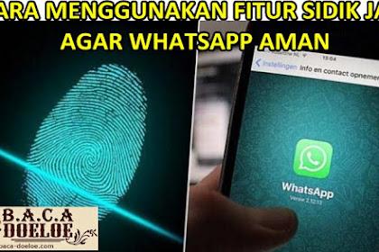 Cara Mengunci WhatsApp Menggunakan Sidik Jari Dengan Mudah