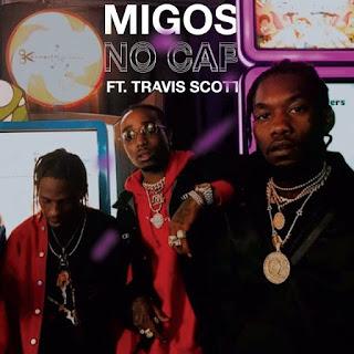 Baixa a nova música de Migos feat Travis Scott - No Cap(Hip Hop) [Download]