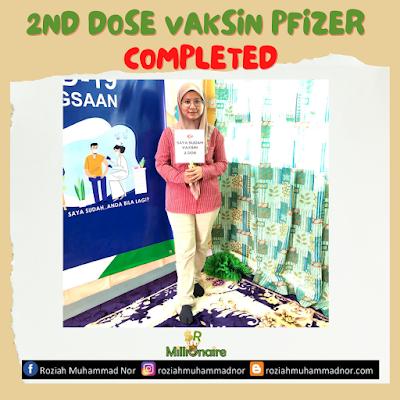 Pengalaman Terima Suntikan Vaksin Pfizer - Covid 19