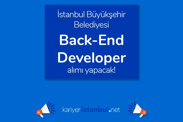 İstanbul Büyükşehir Belediyesi, Back End Develepor alacak. İBB Kariyer iş ilanı hakkında detaylar kariyeristanbul.net'te!