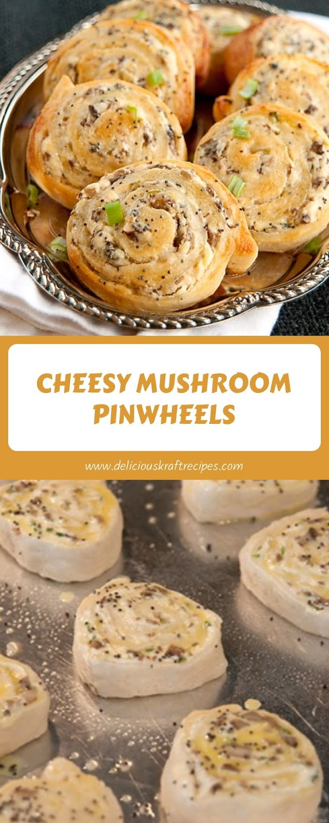 CHEESY MUSHROOM PINWHEELS