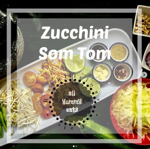 Ruthilicious Eats: Zucchini Som Tom