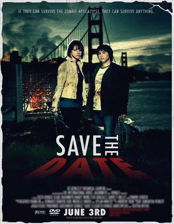 Poster Of Save the Date 2012 English 300MB BRRip 480p ESubs Free Download Watch Online Worldfree4u