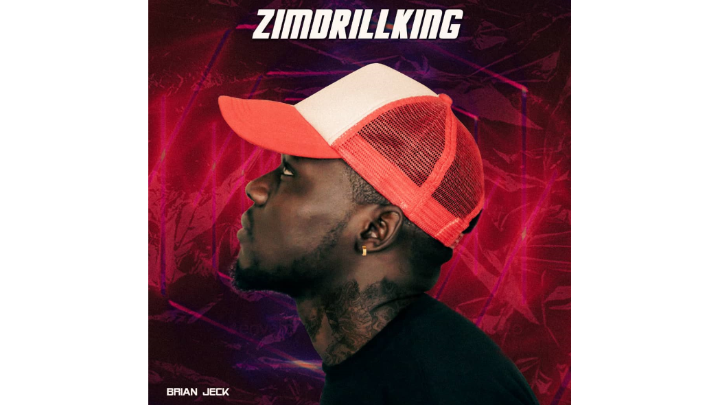 Brian Jeck songs download 2021 mp3 zimdrillking