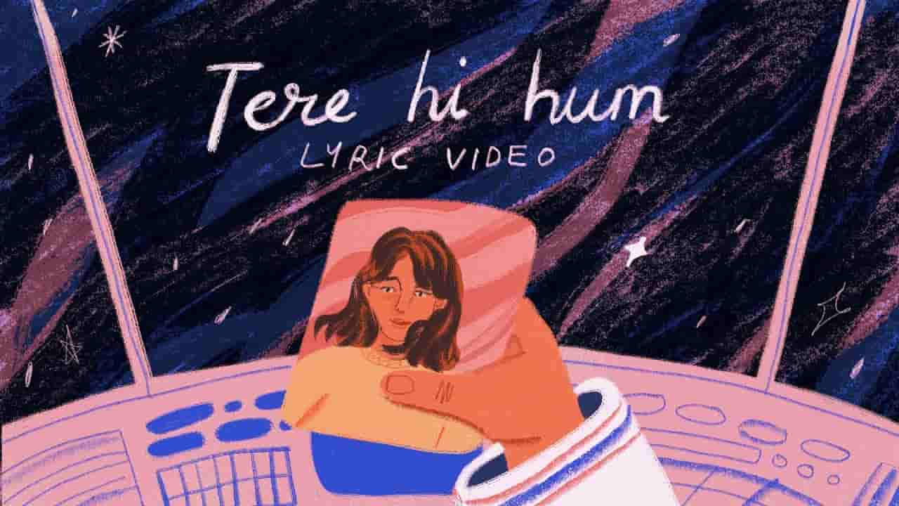 Tere hi hum lyrics Prateek Kuhad Hindi Song