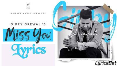 MISS YOU Lyrics - Gippy Grewal