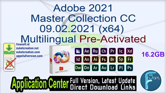 Adobe 2021 Master Collection CC 09.02.2021 (x64) Multilingual Pre-Activated