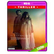 Sleepwalker (2017) WEB-DL 720p Audio Dual Latino-Ingles