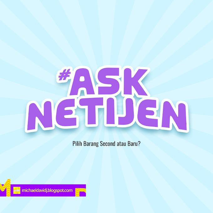 #AskNetijen: Pilih Barang Second atau Baru?