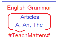 image : English Grammar - Articles @ TeachMatters