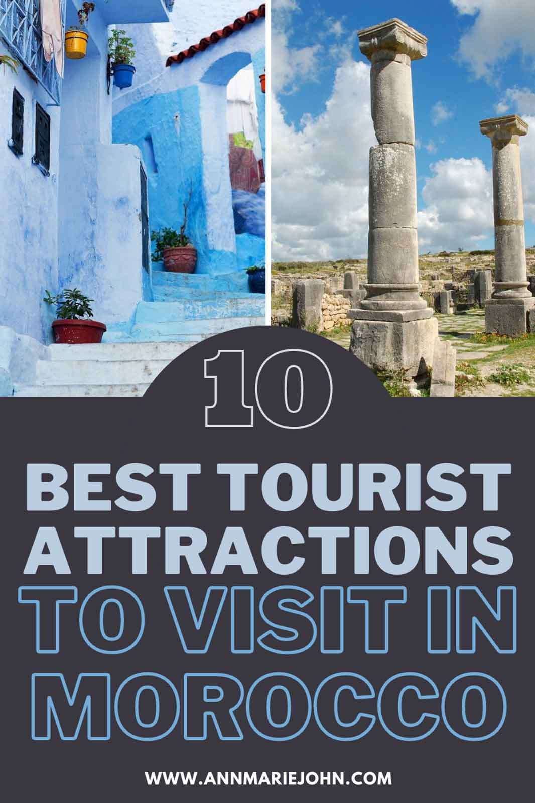 10 Best Tourist Attractions to Visit in Morocco
