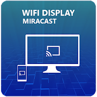 Miracast - Wifi Display Apk Download for Android