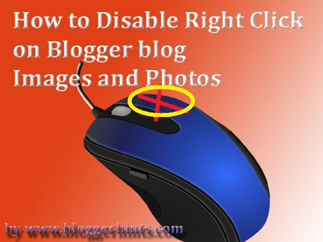 How to Disable Right Click on Blogger blog Images and Photos