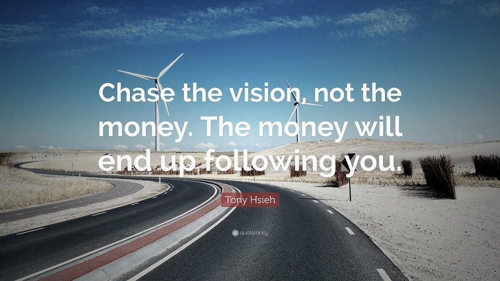 Money against Vision