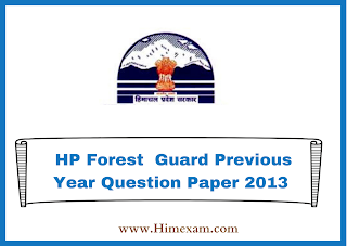 HP Forest  Guard Previous Year Question Paper 2013