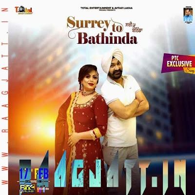 Surry To Bathinda by Kulwinder Kally ft Gurlez Akhtar lyrics