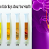 The Color and Smell of Your Urine Can Indicate If You Have a Health Complications