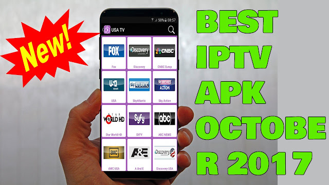 BEST IPTV APK OCTOBER 2017 - USA - UK - ITA - GER - FR - PORTUGAL TV CHANNELS - SPORTS CHANNELS