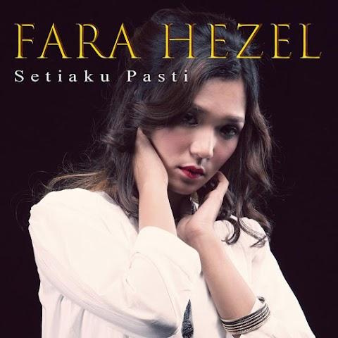 Fara Hezel - Setiaku Pasti MP3