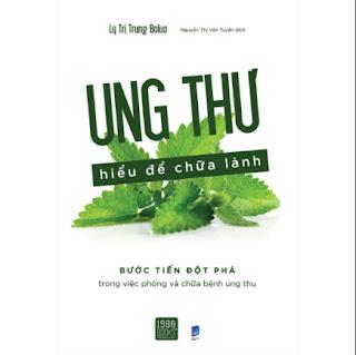 Ung Thư Hiểu Để Chữa Lành ebook PDF EPUB AWZ3 PRC MOBI